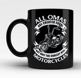 Only The Coolest Omas Ride Motorcycles - Mug