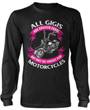Only The Coolest Gigis Ride Motorcycles Longsleeve T-Shirt