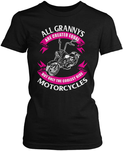 Only The Coolest Grannys Ride Motorcycles Women's Fit T-Shirt
