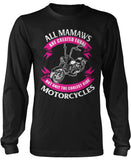 Only The Coolest Mamaws Ride Motorcycles Long Sleeve T-Shirt