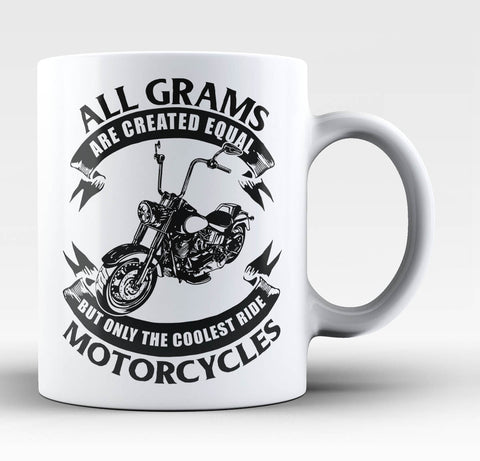 Only The Coolest Grams Ride Motorcycles - Mug / Tea Cup