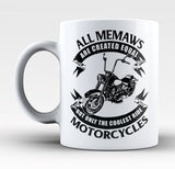 Only The Coolest Memaws Ride Motorcycles - Mug