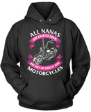 Only The Coolest Nanas Ride Motorcycles Pullover Hoodie Sweatshirt