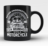 Never Underestimate a Grandad with a Motorcycle - Black Mug / Tea Cup