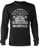 Never Underestimate a Grandpa with a Motorcycle Longsleeve T-Shirt