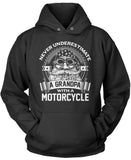 Never Underestimate a Grandpa with a Motorcycle Pullover Hoodie Sweatshirt