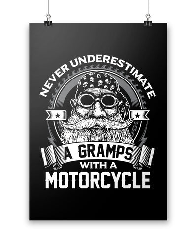 Never Underestimate a Gramps with a Motorcycle - Poster
