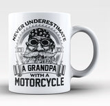 Never Underestimate a Grandpa with a Motorcycle - Coffee Mug / Tea Cup