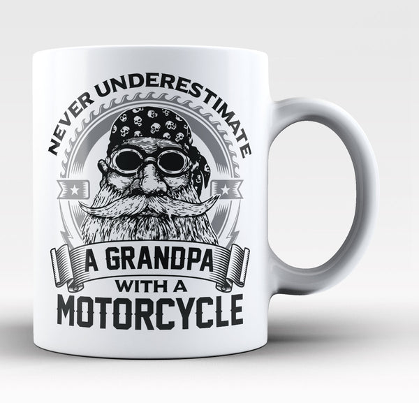 Never Underestimate A Grandpa With A Motorcycle Coffee