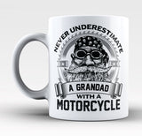 Never Underestimate a Grandad with a Motorcycle - Mug