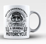 Never Underestimate a Grandad with a Motorcycle - Coffee Mug / Tea Cup
