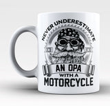 Never Underestimate an Opa with a Motorcycle - Mug