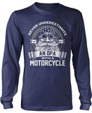 Never Underestimate an Opa with a Motorcycle Longsleeve T-Shirt