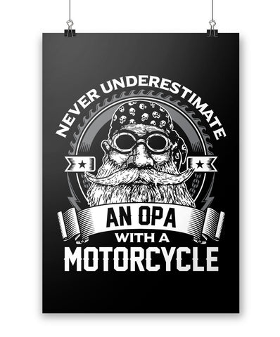 Never Underestimate a Opa with a Motorcycle - Poster