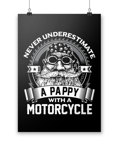 Never Underestimate a Pappy with a Motorcycle - Poster