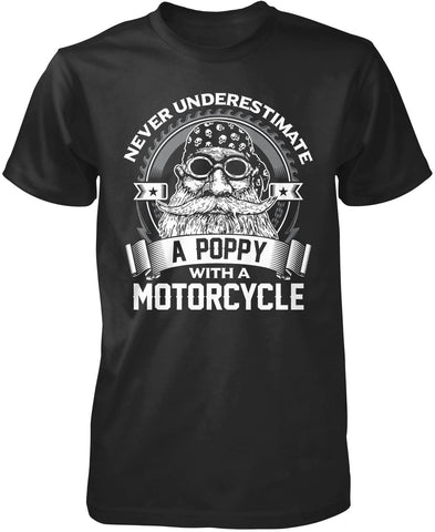 Never Underestimate a Poppy with a Motorcycle T-Shirt