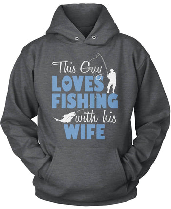 This Guy Loves Fishing with His Wife - Pullover Hoodie / Dark Heather / S