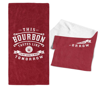 This Bourbon Tastes Like I'm Not Going To Work Tomorrow - Bar Towel - Cardinal