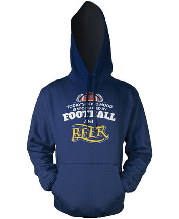 Today's Good Mood is Sponsored by Football & Beer Pullover Hoodie Sweatshirt