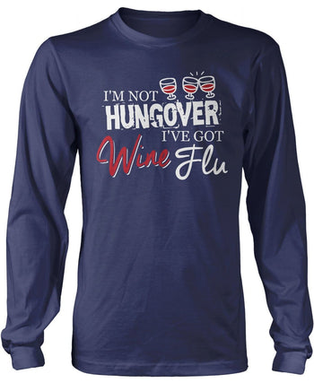 Wine Flu Long Sleeve T-Shirt