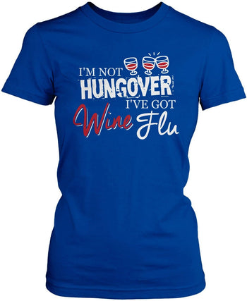 Wine Flu Women's Fit T-Shirt