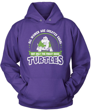 Only the Finest Women Raise Turtles - Pullover Hoodie / Purple / S