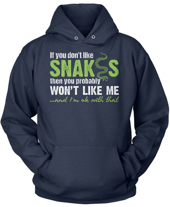 If You Don't Like Snakes You Wont Like Me - Pullover Hoodie / Navy / S