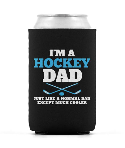 I'm a Hockey Dad Except Much Cooler - Can Cooler