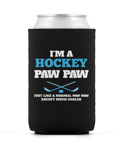 I'm a Hockey Paw Paw Except Much Cooler - Can Cooler