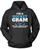 I'm a Hockey Gram Except Much Cooler Pullover Hoodie Sweatshirt