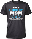 I'm a Hockey Mom Except Much Cooler