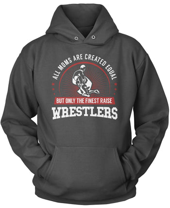 Only The Finest Moms Raise Wrestlers - Pullover Hoodie / Dark Heather / S