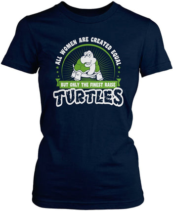 Only the Finest Women Raise Turtles - Women's Fit T-Shirt / Navy / S