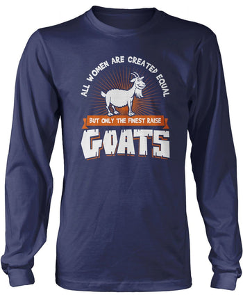 Only the Finest Women Raise Goats - Long Sleeve T-Shirt / Navy / S