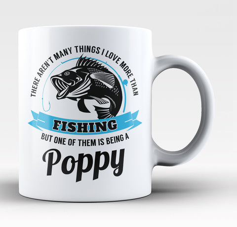 This Poppy Loves Fishing - Coffee Mug / Tea Cup