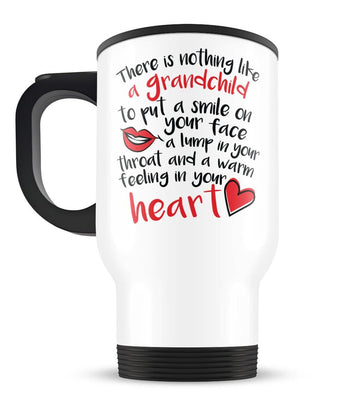 There Is Nothing Like a Grandchild - Travel Mug - [variant_title]
