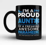 Proud Aunt of An Awesome Paramedic - Mug