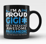 Proud Gigi of An Awesome Paramedic Black Mug / Tea Cup