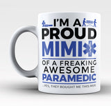 Proud Mimi of An Awesome Paramedic - Mug