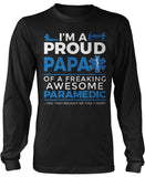 Proud Papa of An Awesome Paramedic - Long Sleeve T-Shirt