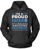Proud Papaw of An Awesome Paramedic - Pullover Hoodie Sweatshirt