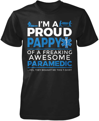 Proud Pappy of An Awesome Paramedic - T-Shirt