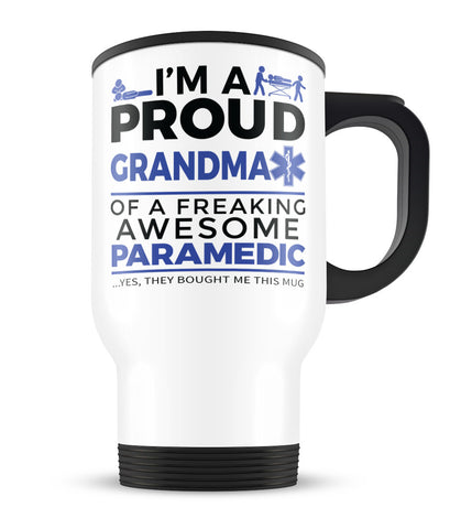 Proud Grandma of An Awesome Paramedic - Travel Mug