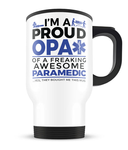 Proud Opa of An Awesome Paramedic - Travel Mug
