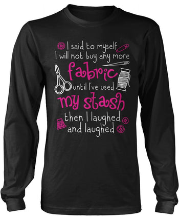 I Will Not Buy Anymore Fabric Longsleeve T-Shirt