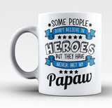 My Papaw the Hero - Mug