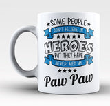 My Paw Paw the Hero - Mug