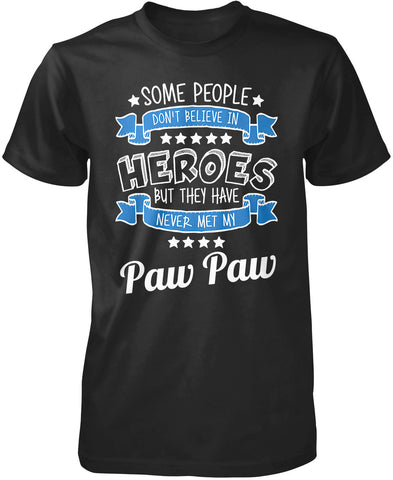 My Paw Paw the Hero T-Shirt