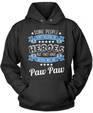 My Paw Paw the Hero Pullover Hoodie Sweatshirt