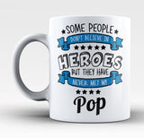 My Pop the Hero - Mug